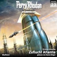 Perry Rhodan Neo 23: Zuflucht Atlantis