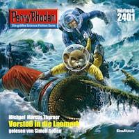 Perry Rhodan 2401: Vorstoß in die LAOMARK