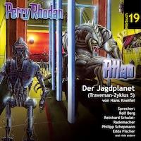 Atlan Traversan-Zyklus 05: Der Jagdplanet
