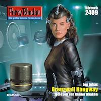 Perry Rhodan 2409: Grenzwall Hangay