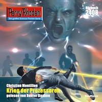 Perry Rhodan 2408: Krieg der Prozessoren