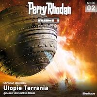 Perry Rhodan Neo 02: Utopie Terrania