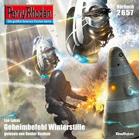 Perry Rhodan 2657: Geheimbefehl Winterstille