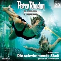 Perry Rhodan Neo 20: Die schwimmende Stadt