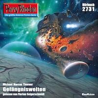 Perry Rhodan 2731: Gefängniswelten
