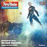 Perry Rhodan 2749: Die Stadt Allerorten