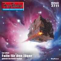 Perry Rhodan 2711: Falle für den Jäger