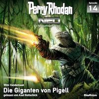 Perry Rhodan Neo 14: Die Giganten von Pigell