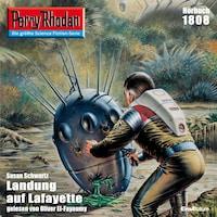 Perry Rhodan 1808: Landung auf Lafayette