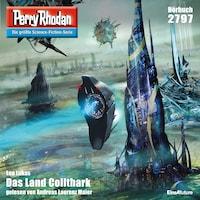 Perry Rhodan 2797: Das Land Collthark