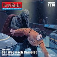 Perry Rhodan 1810: Der Weg nach Camelot