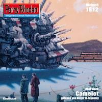 Perry Rhodan 1812: Camelot