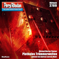 Perry Rhodan 2789: Plothalos Trümmerwelten