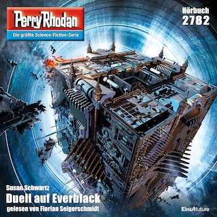 Perry Rhodan 2782: Duell auf Everblack