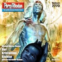 Perry Rhodan 2773: Der Kristalline Richter