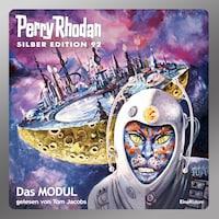 Perry Rhodan Silber Edition 92: Das Modul