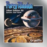 Perry Rhodan Silber Edition 50: Gruelfin