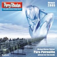 Perry Rhodan 2805: Para-Patrouille