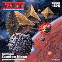 Perry Rhodan 1825: Kampf um Trieger