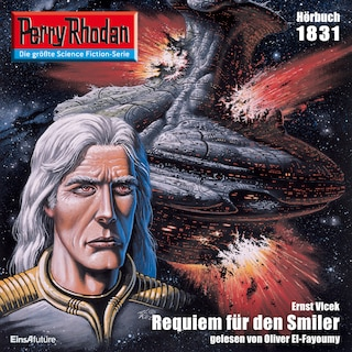 Perry Rhodan 1831: Requiem für den Smiler