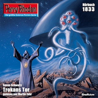 Perry Rhodan 1833: Trokans Tor