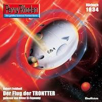 Perry Rhodan 1834: Der Flug der TRONTTER