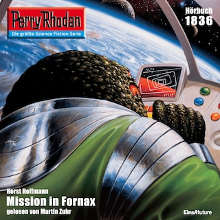 Perry Rhodan 1836: Mission in Fornax