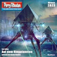 Perry Rhodan 2823: Auf dem Ringplaneten