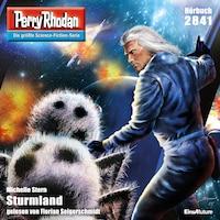Perry Rhodan 2841: Sturmland