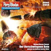 Perry Rhodan 2844:  Der Verschwiegene Bote