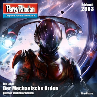 Perry Rhodan 2883: Der Mechanische Orden