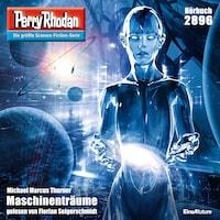 Perry Rhodan 2896: Maschinenträume