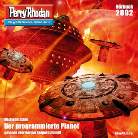 Perry Rhodan 2892: Der programmierte Planet