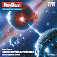 Perry Rhodan 2895: Botschaft vom Sternentod