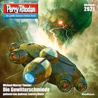 Perry Rhodan 2921: Die Gewitterschmiede