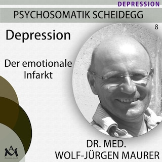 Depression - Der emotionale Infarkt