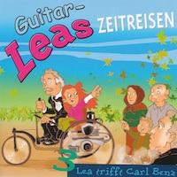 Guitar-Leas Zeitreisen - Teil 3: Lea trifft Carl Benz