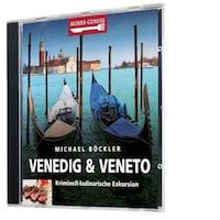 Mords-Genuss: Venedig & Veneto