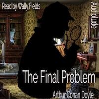 The Final Problem