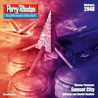 Perry Rhodan 2948: Sunset City