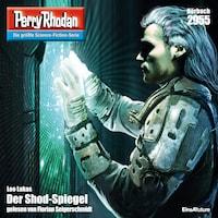 Perry Rhodan 2955: Der Shod-Spiegel