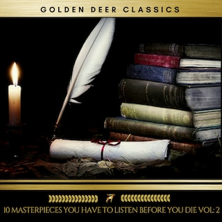 10 Masterpieces you have to listen before you die, Vol. 2 (Golden Deer Classics)