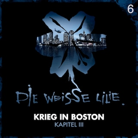 06: Krieg in Boston - Kapitel III
