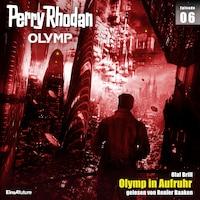 Olymp 6: Olymp in Aufruhr