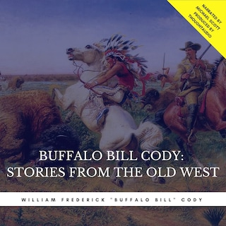 Buffalo Bill Cody:  Stories from the Old West