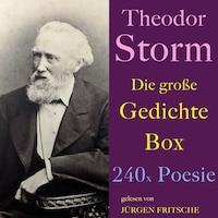 Theodor Storm: Die große Gedichte Box