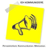 Ich kommuniziere! Persönlichkeit. Kommunikation. Motivation.