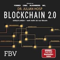 Blockchain 2.0 – einfach erklärt – mehr als nur Bitcoin