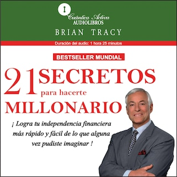 21 Secretos para hacerte millonario