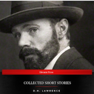 D.H. Lawrence: Collected Short Stories